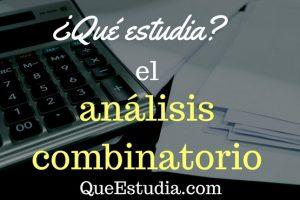 que estudia el analisis combinatorio