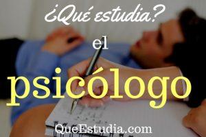 que estudia el psicologo