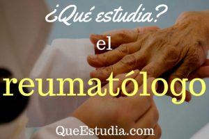 que estudia el reumatologo