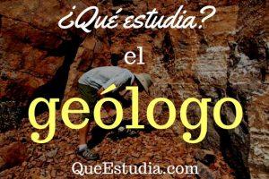 que estudia el geologo
