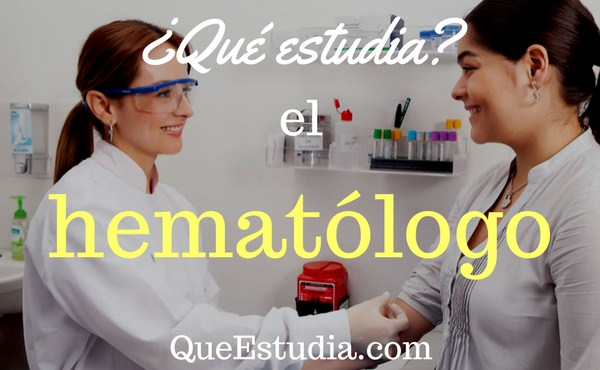 que estudia el hematologo