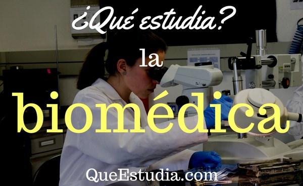 Qué estudia la biomédica?