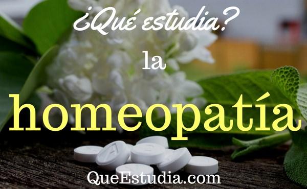 que estudia la homeopatia