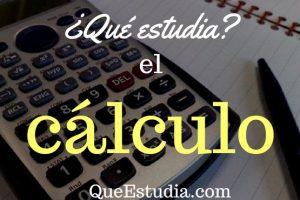 que estudia el calculo