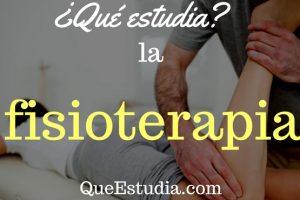 que estudia la fisioterapia