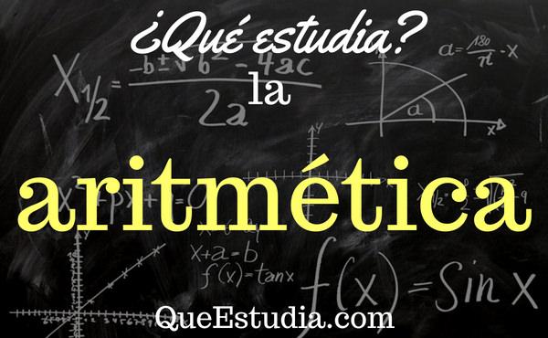 que estudia la aritmética