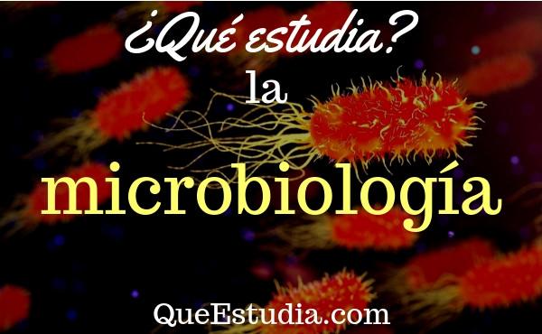 que estudia la microbiología